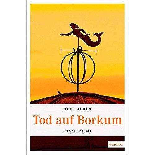 Ocke Aukes - Tod auf Borkum (Insel Krimi) - Preis vom 26.02.2021 06:01:53 h