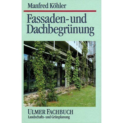 Manfred Köhler - Fassaden- und Dachbegrünung - Preis vom 20.01.2021 06:06:08 h