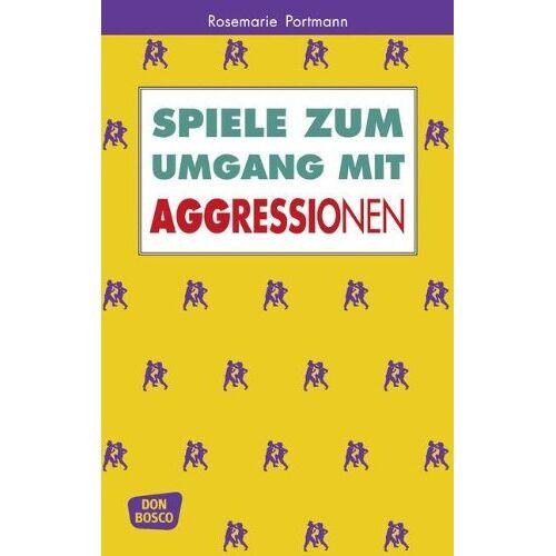 Rosemarie Portmann - Spiele zum Umgang mit Aggressionen - Preis vom 15.05.2021 04:43:31 h