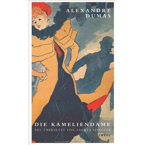 Dumas, Alexandre (d. J.) - Die Kameliendame - Preis vom 07.05.2021 04:52:30 h