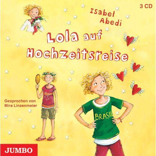 Isabel Abedi - Lola auf Hochzeitsreise - Preis vom 31.03.2020 04:56:10 h