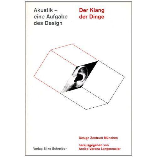 Langenmaier, Arnica V - Der Klang der Dinge: Akustik - eine Aufgabe des Design - Preis vom 21.10.2020 04:49:09 h