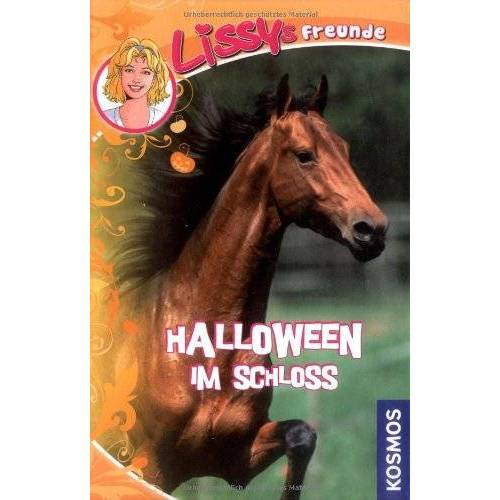 Dagmar Hoßfeld - Lissys Freunde, 3, Halloween im Schloss - Preis vom 18.04.2021 04:52:10 h