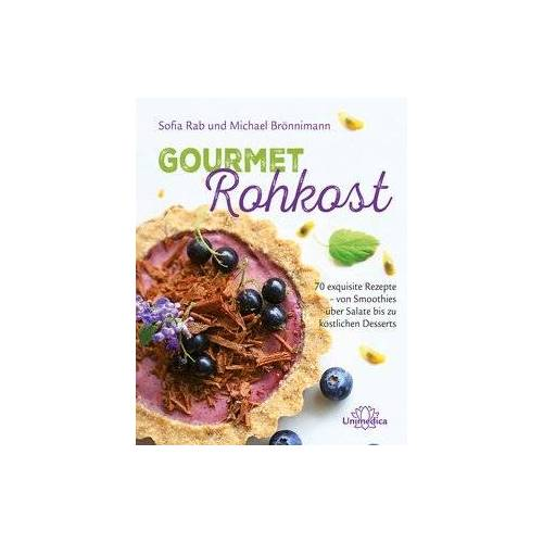 Michael Brönnimann - Gourmet Rohkost: 70 exquisite Rezepte - von Smoothies über Salate bis zu köstlichen Desserts - Preis vom 18.02.2020 05:58:08 h