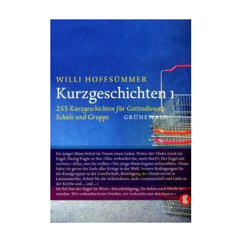 Willi Hoffsümmer - Kurzgeschichten, Bd.1, 255 Kurzgeschichten für Gottesdienst, Schule und Gruppe - Preis vom 14.04.2021 04:53:30 h