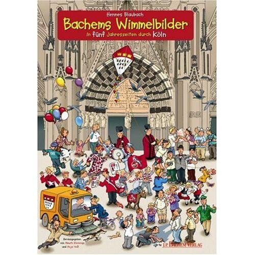 Hennes Blaubach - Bachems Wimmelbilder: In 5 Jahreszeiten durch Köln - Preis vom 10.05.2021 04:48:42 h
