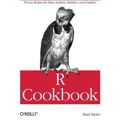 Paul Teetor - R Cookbook (O'Reilly Cookbooks) - Preis vom 02.10.2019 05:08:32 h