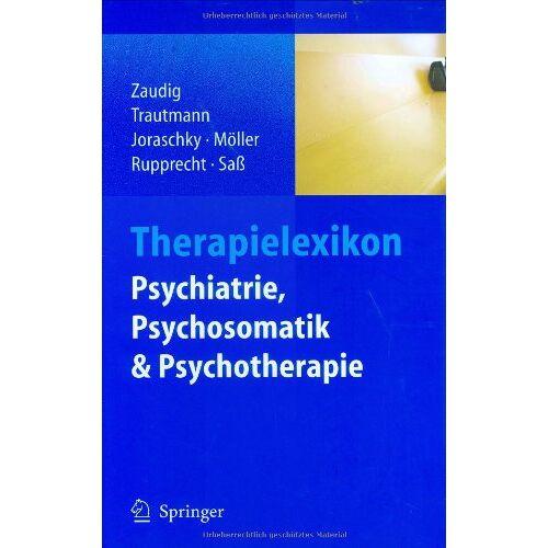 Michael Zaudig - Therapielexikon Psychiatrie, Psychosomatik, Psychotherapie - Preis vom 22.10.2020 04:52:23 h