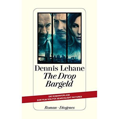 Dennis Lehane - The Drop - Bargeld - Preis vom 18.04.2021 04:52:10 h