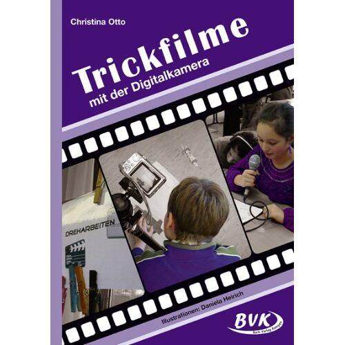 Christina Otto - Trickfilme - mit der Digitalkamera: 3.-6. Klasse - Preis vom 21.04.2021 04:48:01 h