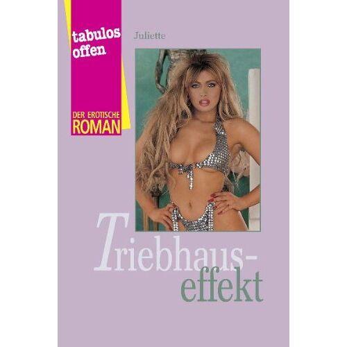 Juliette - Triebhauseffekt - Preis vom 08.05.2021 04:52:27 h