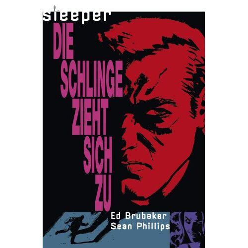 Ed Brubaker - Sleeper, Bd.2 : Die Schlinge zieht sich zu - Preis vom 22.10.2020 04:52:23 h