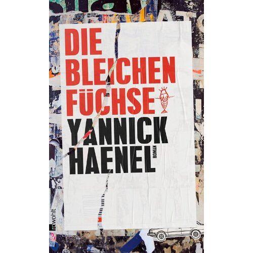 Yannick Haenel - Die bleichen Füchse - Preis vom 04.04.2020 04:53:55 h