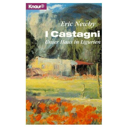 Eric Newby - I Castagni. Unser Haus in Ligurien. - Preis vom 06.05.2021 04:54:26 h
