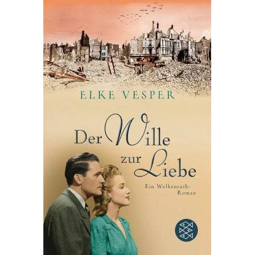 Elke Vesper - Der Wille zur Liebe: Ein Wolkenrath-Roman - Preis vom 20.10.2020 04:55:35 h
