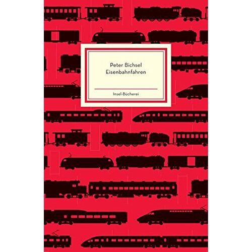 Peter Bichsel - Eisenbahnfahren (Insel-Bücherei) - Preis vom 03.05.2021 04:57:00 h