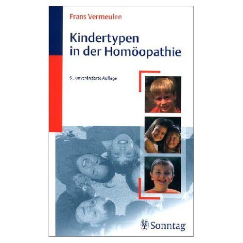 - Kindertypen in der Homöopathie - Preis vom 01.06.2020 05:03:22 h