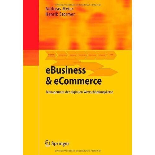 Andreas Meier - eBusiness & eCommerce: Management der digitalen Wertschöpfungskette: Management Der Digitalen Wertschopfungskette - Preis vom 05.09.2020 04:49:05 h
