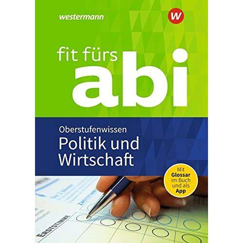 Susanne Schmidt - Fit fürs Abi: Politik und Wirtschaft Oberstufenwissen - Preis vom 10.05.2021 04:48:42 h