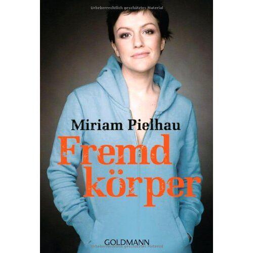 Miriam Pielhau - Fremdkörper - Preis vom 06.09.2020 04:54:28 h