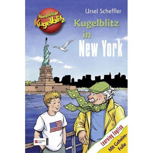 Ursel Scheffler - Kommissar Kugelblitz: Kugelblitz in New York - Preis vom 08.05.2021 04:52:27 h