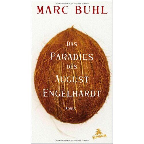 Marc Das Paradies des August Engelhardt: Roman - Preis vom 12.10.2019 05:03:21 h