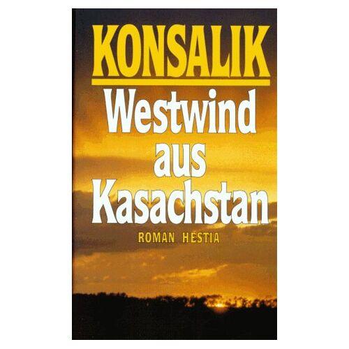 Konsalik, Heinz Günther - Westwind aus Kasachstan - Preis vom 18.04.2021 04:52:10 h