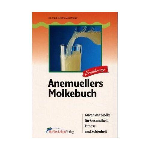 Helmut Anemueller - Anemuellers Molkebuch - Preis vom 18.04.2021 04:52:10 h