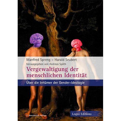 Andreas Späth - Späth, A: Vergewaltigung der menschlichen Identität - Preis vom 15.05.2021 04:43:31 h