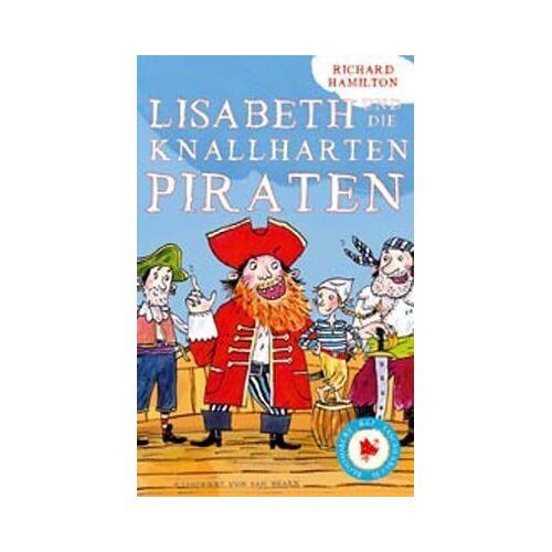 Richard Hamilton - Lisabeth und die knallharten Piraten - Preis vom 11.05.2021 04:49:30 h
