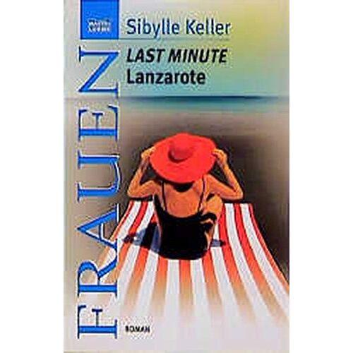 Sibylle Keller - Last Minute Lanzarote - Preis vom 16.04.2021 04:54:32 h