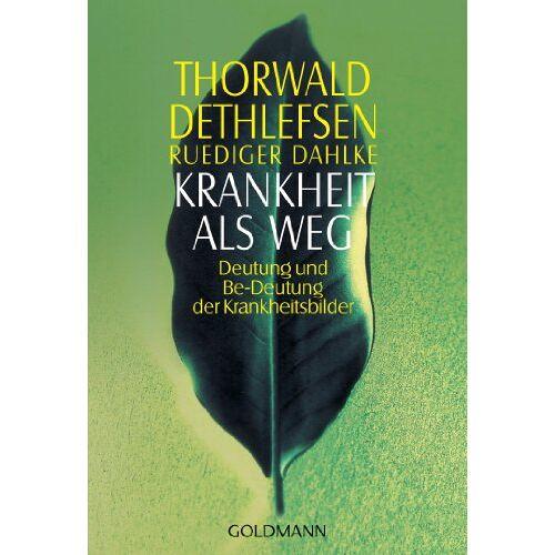 Thorwald Dethlefsen - Krankheit als Weg: Deutung und Be-Deutung der Krankheitsbilder - Preis vom 20.10.2020 04:55:35 h