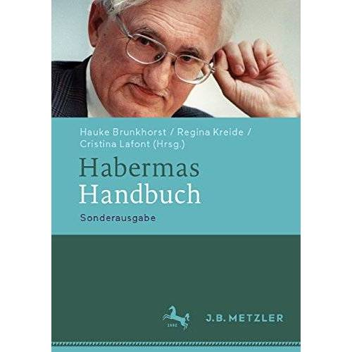 Hauke Brunkhorst - Habermas-Handbuch (Neuerscheinungen J.B. Metzler) - Preis vom 19.01.2020 06:04:52 h