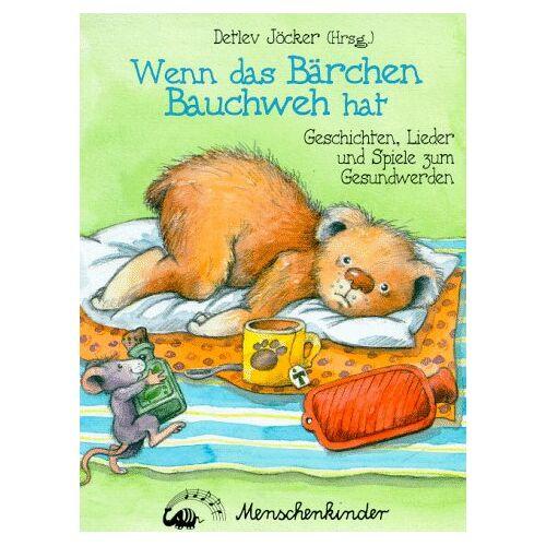 Detlev Jöcker - Wenn das Bärchen Bauchweh hat. Geschichten und Lieder zum Gesundwerden - Preis vom 18.04.2021 04:52:10 h