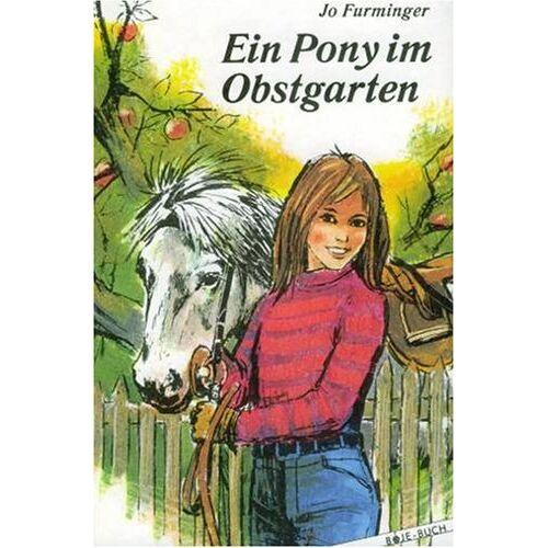 Jo Furminger - Ein Pony im Obstgarten - Preis vom 20.10.2020 04:55:35 h