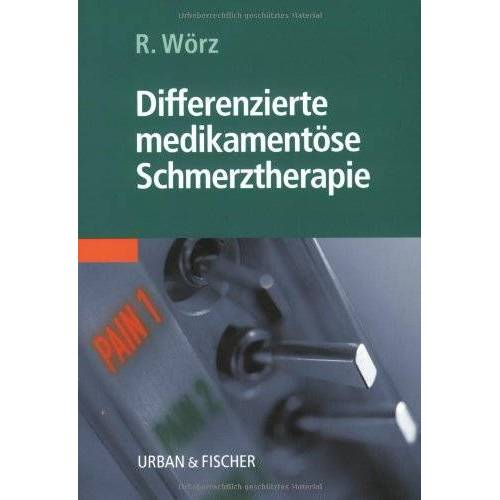Roland Differenzierte medikamentöse Schmerztherapie - Preis vom 25.02.2021 06:08:03 h