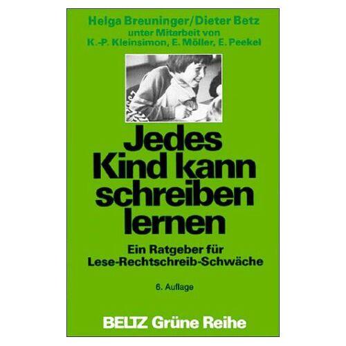 Helga Breuninger - Jedes Kind kann schreiben lernen (Beltz Grüne Reihe) - Preis vom 21.10.2020 04:49:09 h