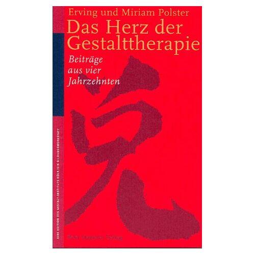 Erving Polster - Das Herz der Gestalttherapie - Preis vom 24.10.2020 04:52:40 h