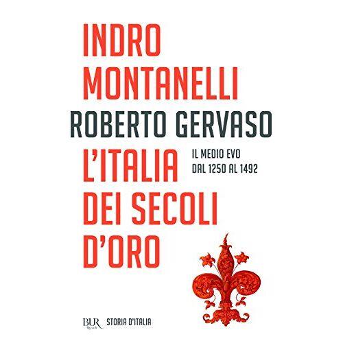 Roberto Gervaso - L'Italia dei Secoli d'oro - Preis vom 18.04.2021 04:52:10 h