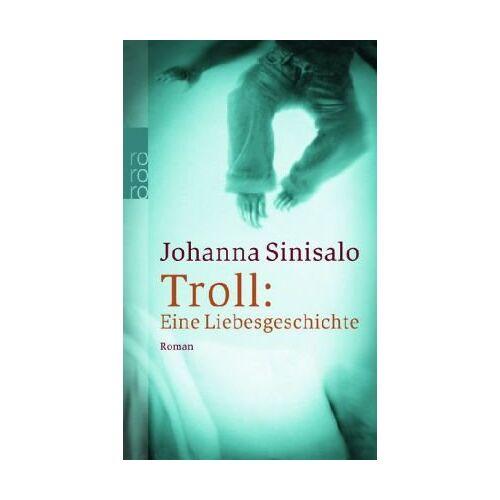 Johanna Sinisalo - Troll: Eine Liebesgeschichte - Preis vom 04.09.2020 04:54:27 h