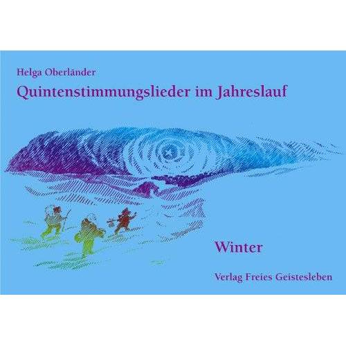 Helga Oberländer - Quintenstimmungslieder im Jahreslauf, Winter - Preis vom 18.04.2021 04:52:10 h