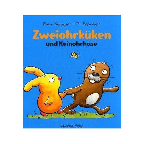 Klaus Baumgart - Zweiohrküken und Keinohrhase - Preis vom 10.04.2021 04:53:14 h