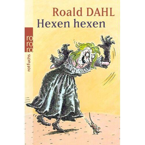 Roald Dahl - Hexen hexen: Das Buch zum Film - Preis vom 15.04.2021 04:51:42 h