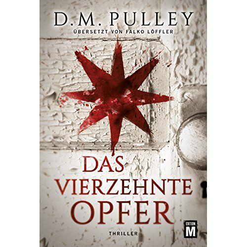 Pulley, D. M. - Das vierzehnte Opfer - Preis vom 07.05.2021 04:52:30 h