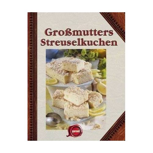 - Großmutters Streuselkuchen - Preis vom 25.02.2021 06:08:03 h