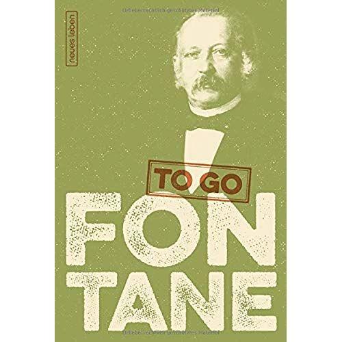 Theodor Fontane - FONTANE to go: Heitere Worte von Theodor Fontane - Preis vom 14.04.2021 04:53:30 h