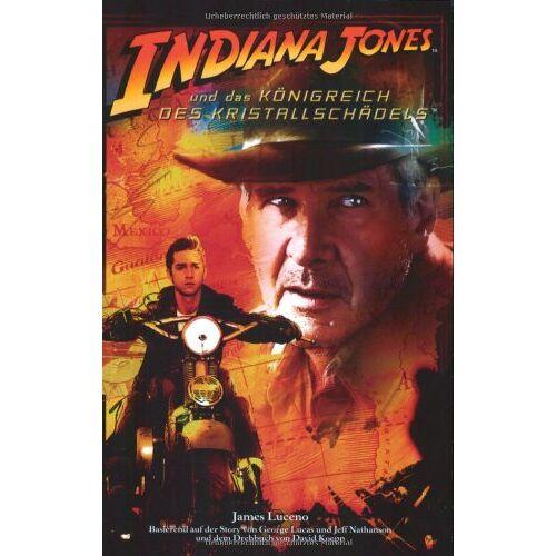 James Luceno - Indiana Jones und das Königreich des Kristallschädels. Roman zum Film, mit Bildstrecke - Preis vom 13.05.2021 04:51:36 h