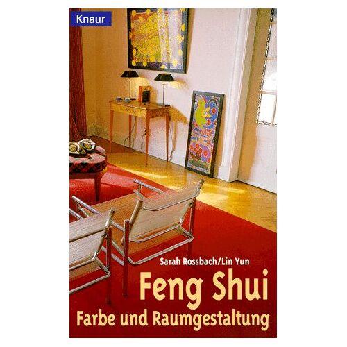 Sarah Rossbach - Feng Shui, Farbe und Raumgestaltung. - Preis vom 18.04.2021 04:52:10 h