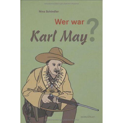 Nina Schindler - Wer war Karl May? - Preis vom 20.10.2020 04:55:35 h