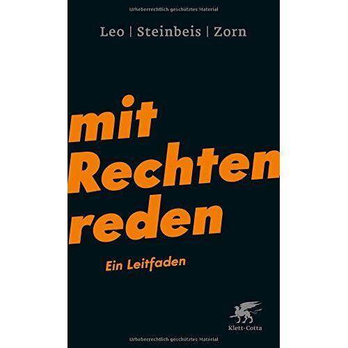 Per Leo - Mit Rechten reden: Ein Leitfaden - Preis vom 15.04.2021 04:51:42 h